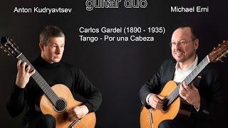 Tango for two guitars: Por una Cabeza (carlos gardel)