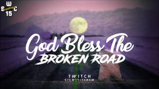 Perrett Brothers - God Bless The Broken Road (DJ TWITCH REMIX) S.W.C
