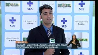 Ministério da Saúde divulga dados inéditos sobre o avanço da obesidade no Brasil