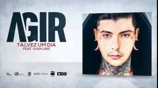 11.  Agir - Talvez um dia feat. Ivan Lins (Audio Oficial)