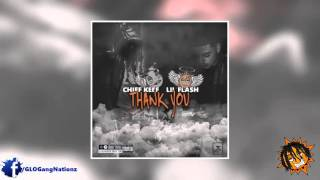 Chief Keef Ft Lil Flash - Thank You (Lil Flash Glowed Up)
