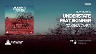 Understate - Taking Over (feat. Skinner)