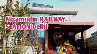 Hazrat Nizamuddin  Railway Station Delhi 2018 / Nizamuddin Railway Station