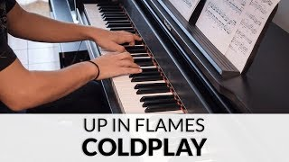 Coldplay - Up In Flames | Piano Cover