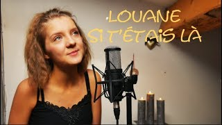 Louane Si t'étais là ( cover Morgane )