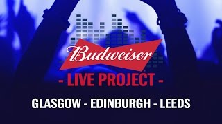 Budweiser Live Project | Feat. The Wombats and Coasts | Gigs in Glasgow, Edinburgh, Leeds