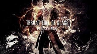 Throat Full of Glass ● DmC Tribute