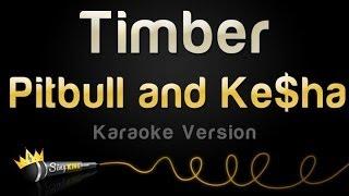 Pitbull and Ke$ha - Timber (Karaoke Version)