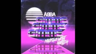 ABBA - Gimme Gimme Gimme (A Man After Midnight) (Maurice West Bootleg)