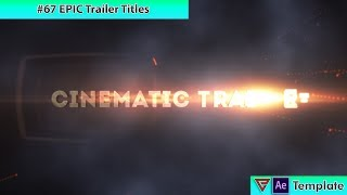 Free After Effects Intro Template #67 : EPIC Cinematic Trailer Template for After Effects