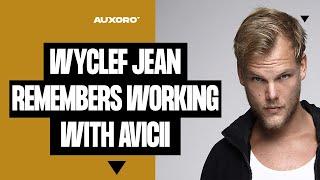 Rest In Peace Avicii: Wyclef Jean Talks Working With Avicii in Stockholm