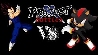 Project M: Battles || Vegeta Vs. Shadow