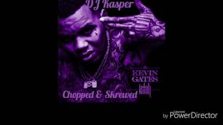 Kevin Gates One Thing Chopped & Skrewed By DJ Kasper