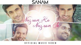 Sanam - Nazron Ko Nazron Se (Official Music Video) #SANAMoriginal