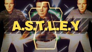 A.S.T.L.E.Y.