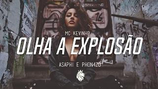 MC Kevinho - Olha a Explosão (Asaphi & Phon4zo Remix)