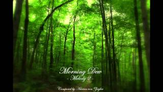 Relaxing Celtic Music - Melody 2 of Morning Dew
