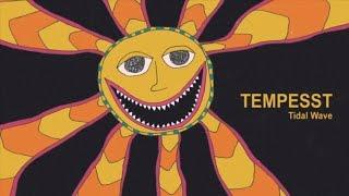 Tempesst - Tidal Wave