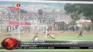"""Tragédia no Uíge """"17 Mortos e 59 feridos no jogo inaugural do GIRABOLA 2017"""""""