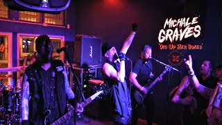 MICHALE GRAVES: 'Dig Up Her Bones' [LIVE 2016]