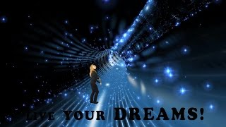 Life's a Journey  ★☆★  Live your Dreams!