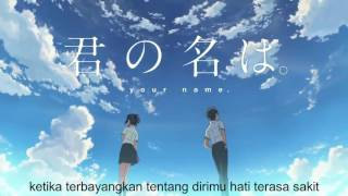"kimi no na wa ost ""zen zen zense"" [Indonesia] by SPiCA"