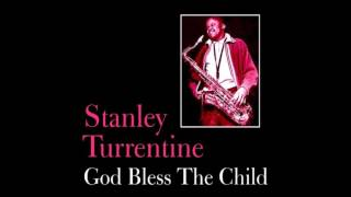 "Feb.13, 1963 ""God Bless The Child"", Stanley Turrentine (B.Holiday)"