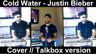 Justin bieber - Cold Water Ft major lazer ( Cover / TalkBox Version) Remix