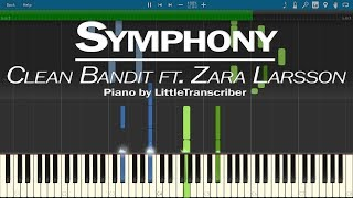 Clean Bandit ft. Zara Larsson - Symphony (Piano Cover) by LittleTranscriber