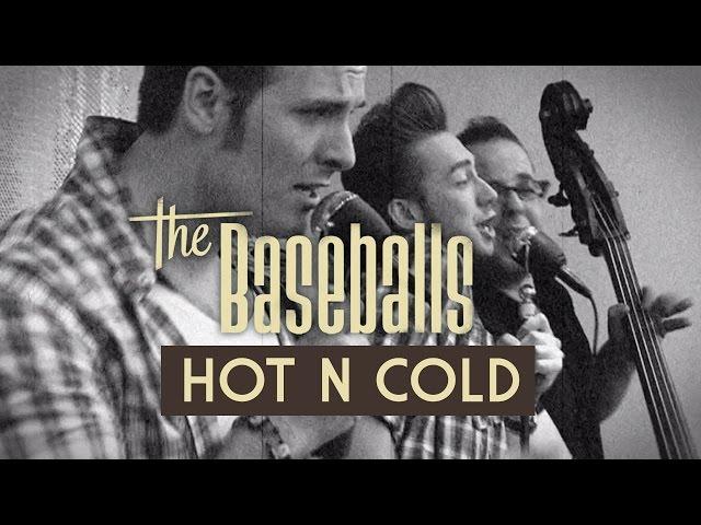 Video oficial de The Baseballs Hot N Cold