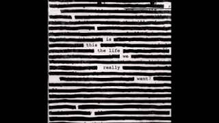 When We Were Young - Roger Waters