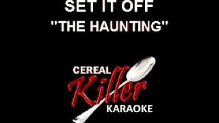 CKK-VR - Set It Off - The Haunting (Karaoke)