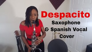 Despacito - Luis Fonsi ft. Daddy Yankee - Saxophone Cover with Spanish Vocals