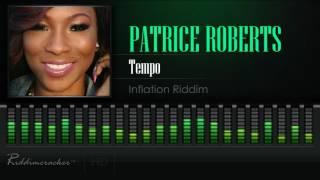 Patrice Roberts - Tempo (Inflation Riddim) [Soca 2017] [HD]