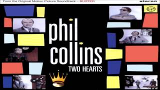 Phil Collins - Two Hearts (Buster Soundtrack)