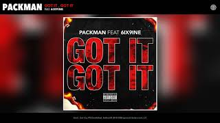PACkmaN - Got It, Got It (feat. 6ix9ine) (Audio)