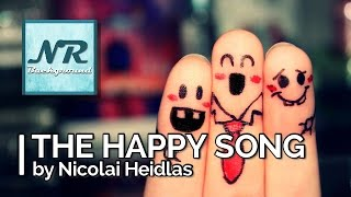 ✰ NO COPYRIGHT MUSIC ✰ The Happy Song - Nicolai Heidlas ✰ NR Background