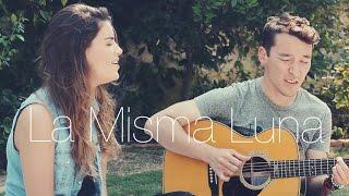 La Misma Luna - Matisse (Cover Johan Sotelo & Nicole Zignago)