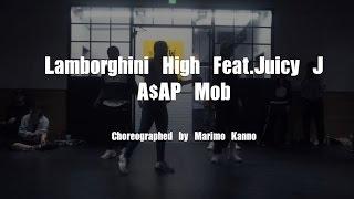 "Marimo Kanno""Lamborghini High Feat.Juicy J / A$AP Mob""@En Dance Studio SHIBUYA"