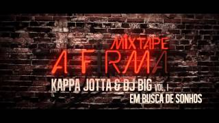 Kappa Jotta FT Dj Big - Em Busca de Sonhos
