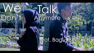 We Don't Talk Anymore - Charlie Puth feat. Selena Gomez (Cover feat. Bagus Bhaskara)