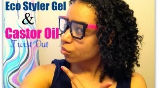 Curly Hair| Twist Out Using Eco Styler Gel and Castor Oil