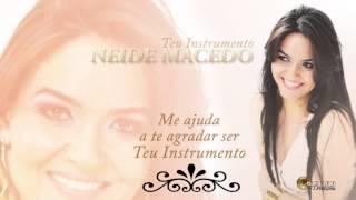 Neide Macedo Teu Instrumento