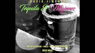 Tequila y Mujeres   David Jimenez   Prod  Alfredo Mix & J Nalex