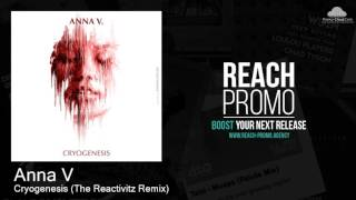 FAMILIA010 Anna V - Cryogenesis (The Reactivitz Remix) [Techno]