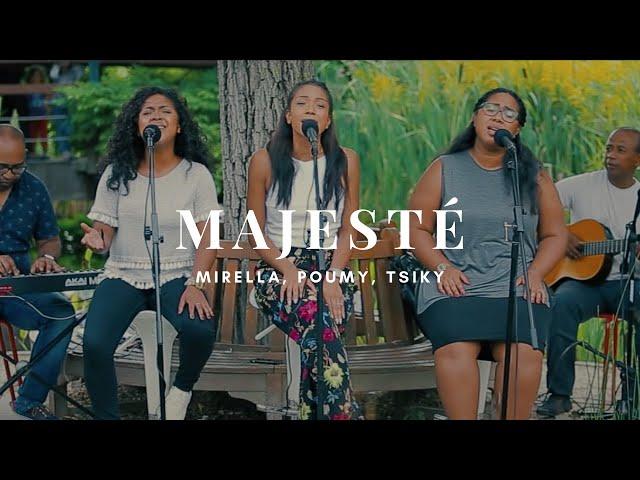 Majesté - Mirella & Poumy & Tsiky (Live)