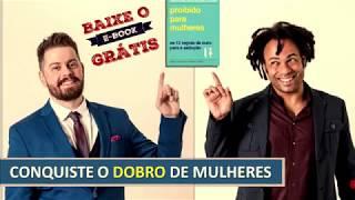 CONHEÇA AS 12 REGRAS DE OURO PARA SEDUZIR