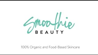 Intro to Smoothie Beauty's Fresh Face Masks