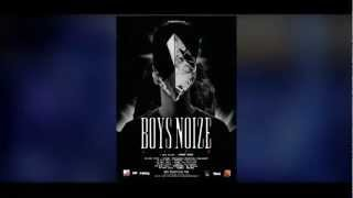 BOYS NOIZE Live - French Tour 2012