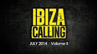Ibiza Calling - July 2014 Vol. II - Space Ibiza